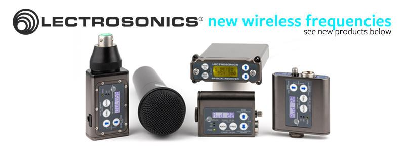 Lectrosonics New Wireless Frequencies - Transmitters at Pro-Sound